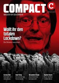 COMPACT 2/2021: Wollt ihr den totalen Lockdown? von Elsässer,  Jürgen