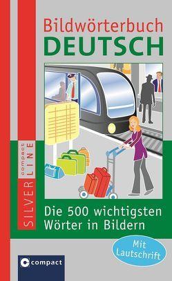 Compact Bildwörterbuch Deutsch von Weigl,  Doris