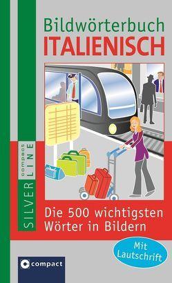 Compact Bildwörterbuch Italienisch von Weigl,  Doris