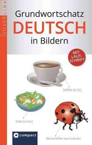 Compact Grundwortschatz Deutsch in Bildern von Gebhardt,  Horst, Ranft,  Jenny