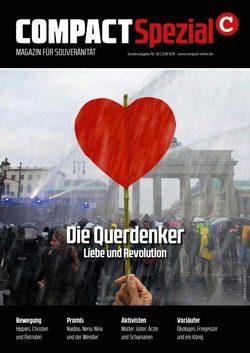COMPACT-Spezial 28: Die Querdenker von Elsässer,  Jürgen