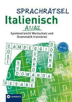 Compact Sprachrätsel Italienisch A1/A2 von Bergmann,  Isabella, KaSyX GmbH