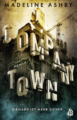 Company Town von Ashby,  Madeline