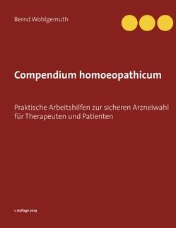 Compendium homoeopathicum von Wohlgemuth,  Bernd