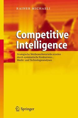 Competitive Intelligence von Michaeli,  Rainer