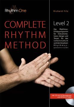 COMPLETE RHYTHM METHOD – Level 2 (inkl. CD) von Filz,  Richard
