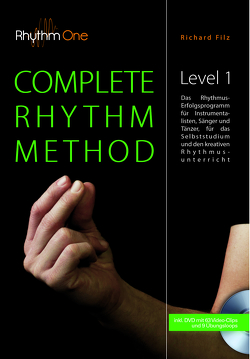 COMPLETE RHYTHM METHOD – Level 1 (inkl. DVD) von Filz,  Richard