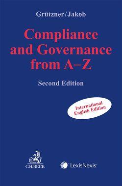 Compliance and Governance from A-Z von Grützner,  Thomas, Jakob,  Alexander