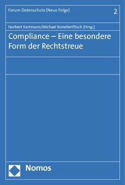 Compliance – Eine besondere Form der Rechtstreue von Kartmann,  Norbert, Ronellenfitsch,  Michael