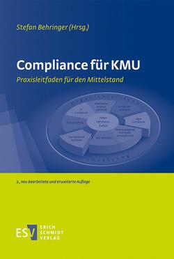 Compliance für KMU von Becher,  Anja, Behringer,  Stefan, Disterer,  Georg, Müller,  Doreen, Passarge,  Malte, Potinecke,  Harald W., Uhlig,  Thomas, Ull,  Thomas, Ulrich,  Patrick, Wendt,  Mathias