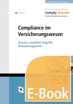 Compliance im Versicherungswesen (E-Book) von Romeike,  Frank