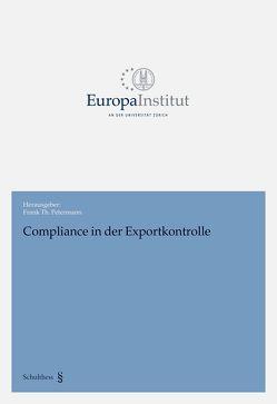 Compliance in der Exportkontrolle von Petermann,  Frank Th