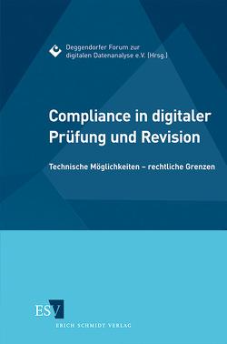 Compliance in digitaler Prüfung und Revision von Giegandt,  Anke, Herde,  Georg, Kohl,  Andreas, Nolte,  Norbert, Schmidt,  Evelyn, Töller,  Ernst Rudolf