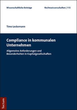 Compliance in kommunalen Unternehmen von Lockemann,  Timo