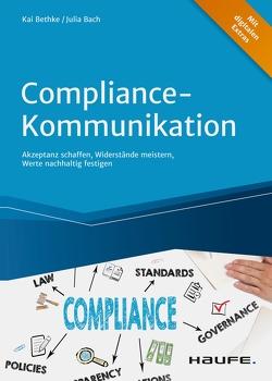 Compliance-Kommunikation von Bach,  Julia, Bethke,  Kai
