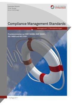 Compliance Management Standards von Neuper,  Oliver, Petsche,  Alexander, Toifl,  Armin