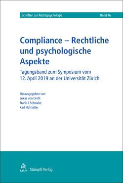 Compliance – Rechtliche und psychologische Aspekte von Schwabe,  Frank, von Orelli,  Lukas