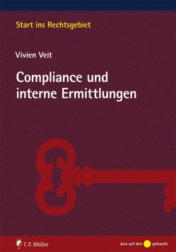 Compliance und interne Ermittlungen von Veit,  Vivien