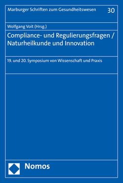 Compliance- und Regulierungsfragen – Naturheilkunde und Innovation von Voit,  Wolfgang
