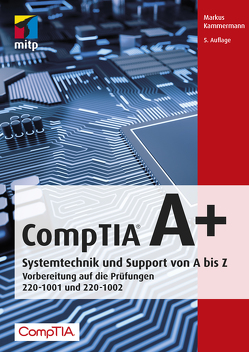 CompTIA A+ von Kammermann,  Markus