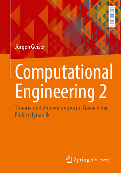 Computational Engineering 2 von Geiser,  Jürgen