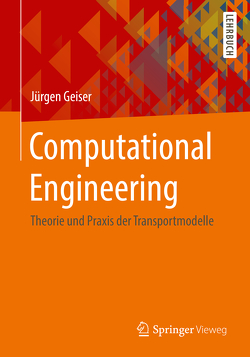 Computational Engineering von Geiser,  Jürgen