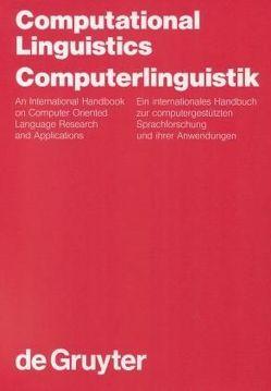 Computational Linguistics / Computerlinguistik von Bátori,  Istvan S., Lenders,  Winfried, Putschke,  Wolfgang