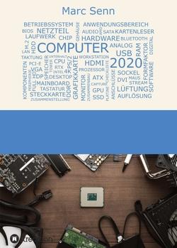 COMPUTER 2020 von Senn,  Marc