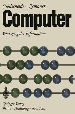 Computer von Chladek,  H.P., Goldschneider,  Peter, Lenk,  F., Pachl,  W., Stadler,  M., Zemanek,  Heinz