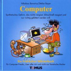 Computer von Bavarius,  Nikolaus, Bayer,  Stefan