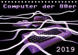 Computer der 80er (Tischkalender 2019 DIN A5 quer) von Silberstein,  Reiner