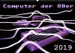 Computer der 80er (Wandkalender 2019 DIN A2 quer) von Silberstein,  Reiner