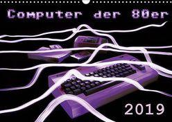 Computer der 80er (Wandkalender 2019 DIN A3 quer) von Silberstein,  Reiner
