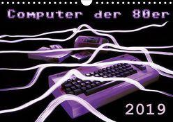 Computer der 80er (Wandkalender 2019 DIN A4 quer) von Silberstein,  Reiner