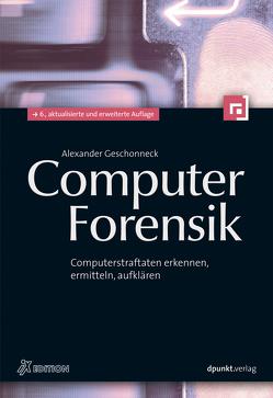 Computer-Forensik (iX Edition) von Geschonneck,  Alexander