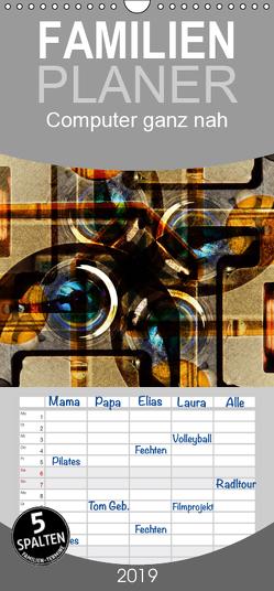 Computer ganz nah – Familienplaner hoch (Wandkalender 2019 , 21 cm x 45 cm, hoch) von Spescha,  Maurus