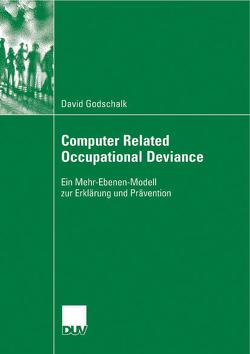 Computer Related Occupational Deviance von Godschalk,  David