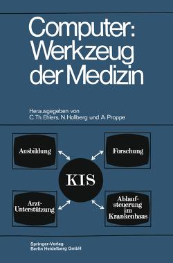 Computer: Werkzeug der Medizin von Ehlers,  Carl Th
