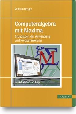 Computeralgebra mit Maxima von Haager,  Wilhelm