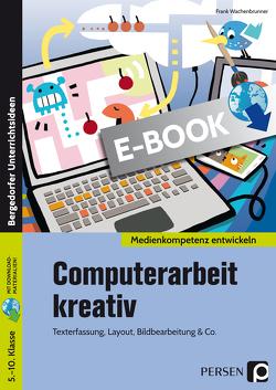 Computerarbeit kreativ von Wachenbrunner,  Frank