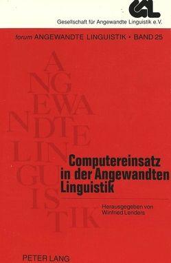 Computereinsatz in der Angewandten Linguistik von Lenders,  Winfried
