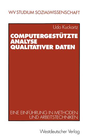 Computergestützte Analyse qualitativer Daten von Kuckartz,  Udo
