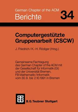 Computergestützte Gruppenarbeit (CSCW) von Friedrich, Rödiger