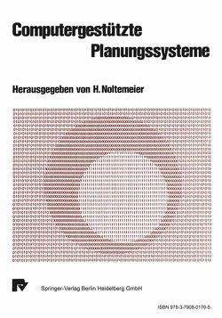 Computergestützte Planungssysteme von Noltemeier,  H.