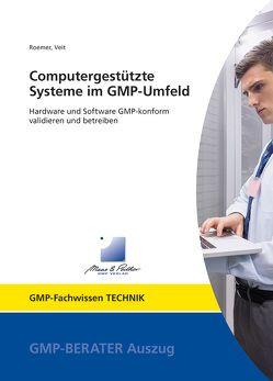 Computergestützte Systeme im GMP-Umfeld von Prof. Dr. Veit,  Markus, Roemer,  Markus