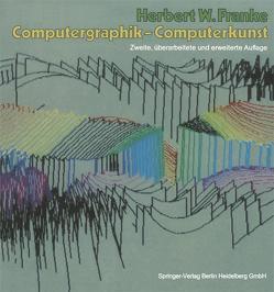 Computergraphik — Computerkunst von Franke,  Herbert W.