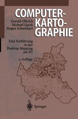 Computerkartographie von Olbrich,  Gerold, Quick,  Michael, Schweikart,  Jürgen