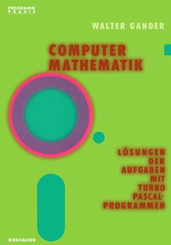 Computermathematik von Gander,  W.