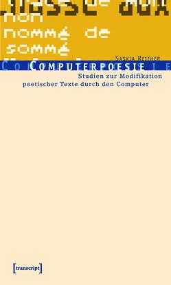 Computerpoesie von Reither,  Saskia
