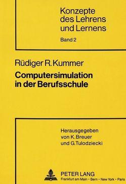 Computersimulation in der Berufsschule von Kummer,  Rüdiger
